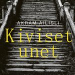 Kirja-arvio: Akram Ailisli - Kiviset unet