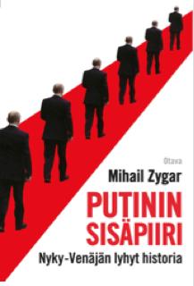 Mihail Zygar Putinin sisäpiiri