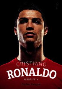 Guillem Balagué: Cristiano Ronaldo: Elämäkerta
