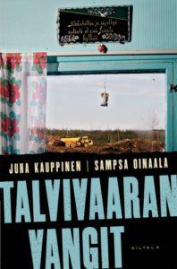 Juha Kauppinen ja Sampsa Oinaala: Talvivaaran vangit