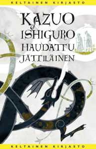 Kazuo Ishiguro: Haudattu jättiläinen