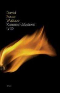 David Foster Wallace: Kummatukkainen tyttö