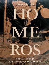 Paavo Castrén: Homeros: Troijan sota ja Odysseuksen harharetket
