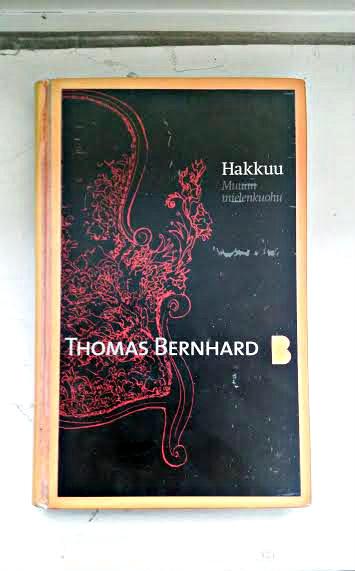 thomas-bernhardin-romaani-hakkuu