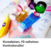 Korealainen 10 vaiheinen ihonhoito