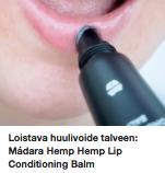 Madara Hemp Hemp huulivoide kokemuksia