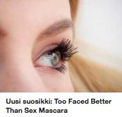 Too Faced Better Than Sex Mascara kokemuksia