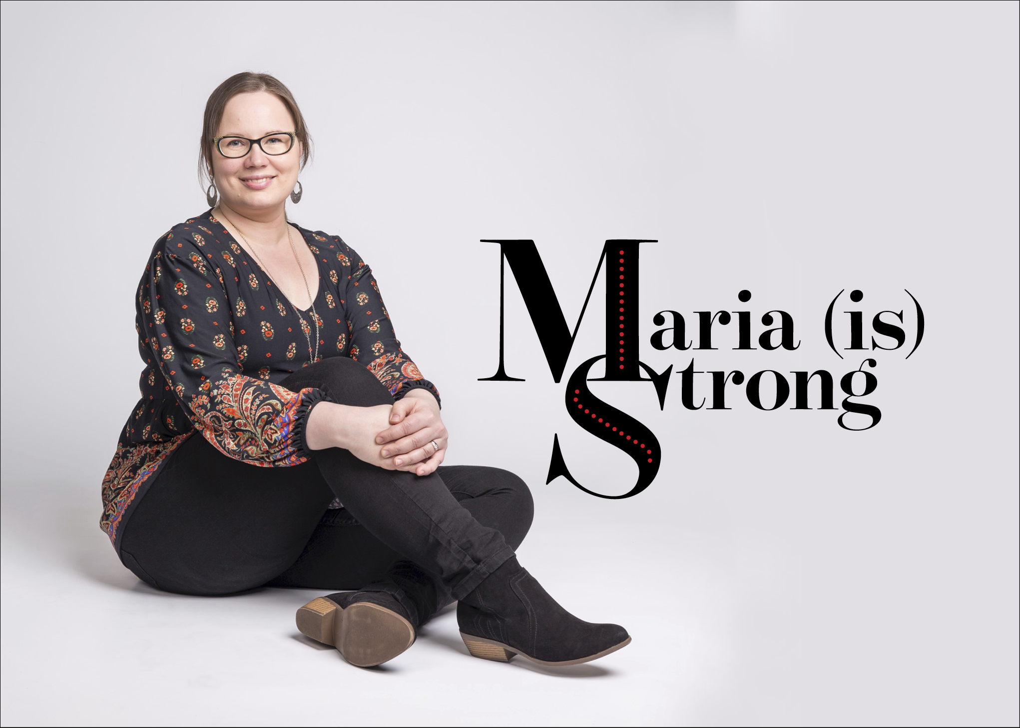 Maria is Strong